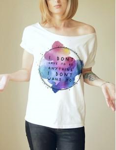 Bílé tričko I don't have to...
